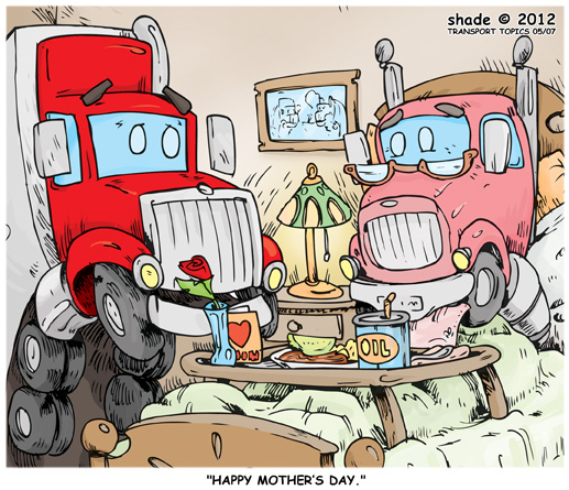 Transport Topics Mothers Day Cartoon